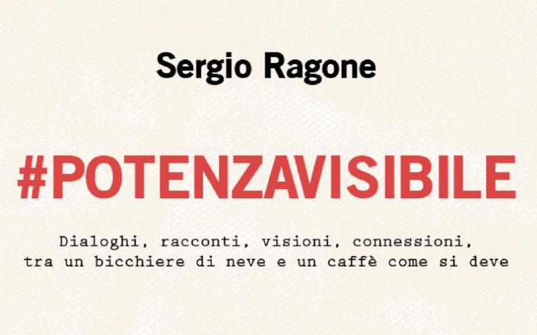 #POTENZAVISIBILE by Sergio Ragone